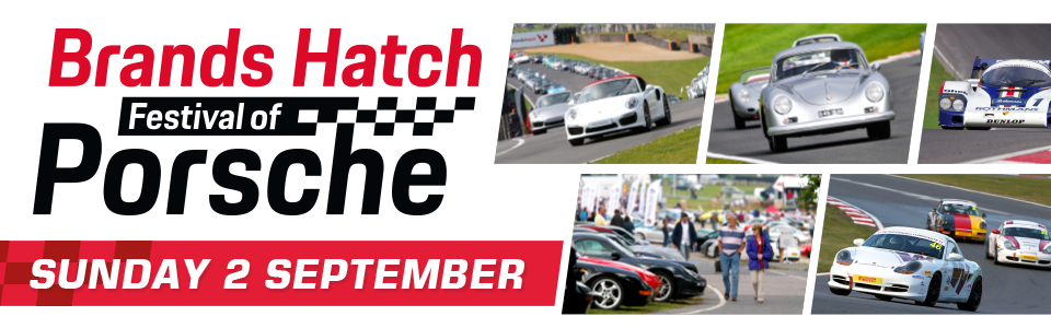 Festival of Porsche - Brands Hatch