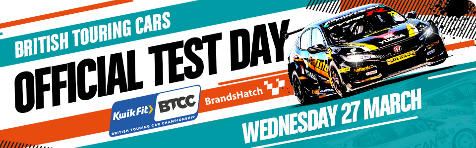 British Touring Cars - Brands Hatch - Official Test Day